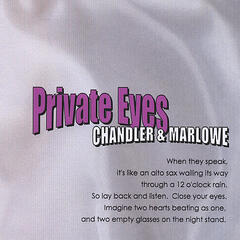 Private Eyes:  Chandler & Marlowe