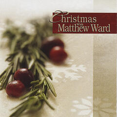 Christmas With Matthew Ward