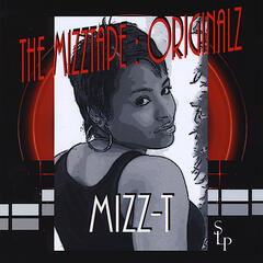 The MizzTape : Originalz