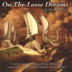 On-The-Loose Dreams
