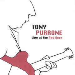 Tony Purrone Live At the Red Door