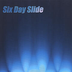 Six Day Slide