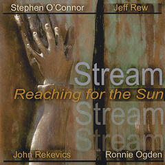 Stream- Reaching for the Sun