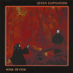 Sons Of Otis/Queen Elephantine SPLIT