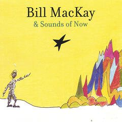 Bill MacKay & Sounds of Now