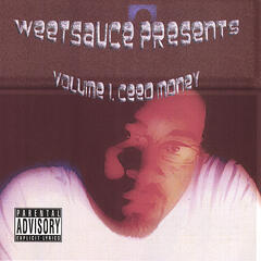 Weetsause Presents Vol. 1 Ceed Money