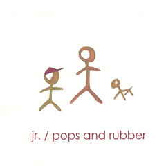 Adventures of Jr. / Pops and Rubber