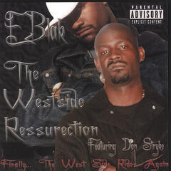 the Westside Ressurection