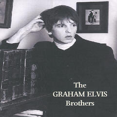 The Graham Elvis Brothers