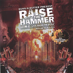 "Raise The Hammer Vol. 3 ""Live From The Bush"""