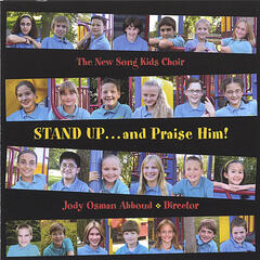 Stand Up . . . and Praise Him!