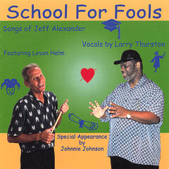 School For Fools, Songs By Jeff Alexander