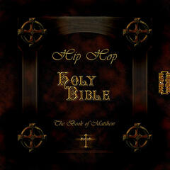The Book of Matthew: Hip Hop Holy Bible
