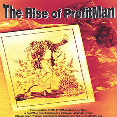 The Rise of ProfitMan