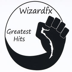 Wizardfx Greatest Hits