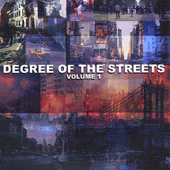 Degree Of The Streets VOL 1