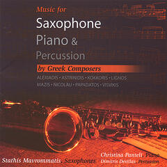 Music for Saxophone,Piano & Percussion by Greek Composers