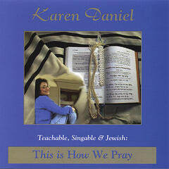 Teachable, Singable and Jewish: This is How We Pray
