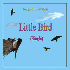 Little Bird (Single) - Songs from Kaiyin