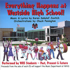 Everything Happens at Westside High School