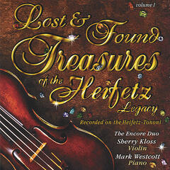 Lost & Found Treasures of the Heifetz Legacy