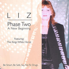 LIZ- Phase Two- A New Beginning