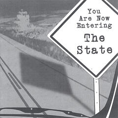 You Are Now Entering The State