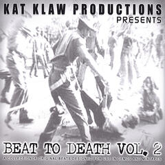 Beat To Death Vol. 2