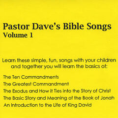 Pastor Dave's Bible Songs Volume 1