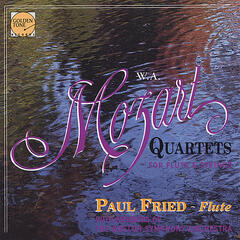 Mozart Flute Quartets - Paul Fried and Members of the Boston Symphony