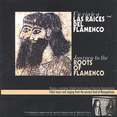 Journey to the Roots of Flamenco