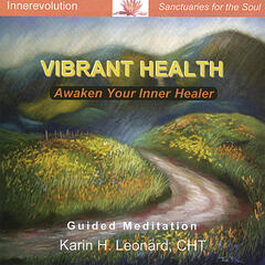 Vibrant Health - Awaken Your Inner Healer