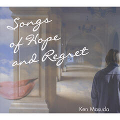 Songs of Hope And Regret