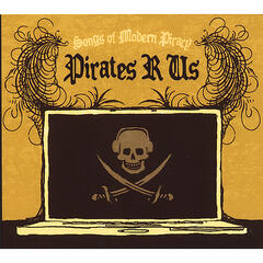 Songs of Modern Piracy