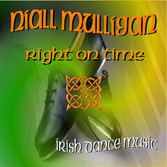 Right On Time - Irish Dance Music