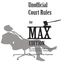 Unofficial Court Rules the Max Edition