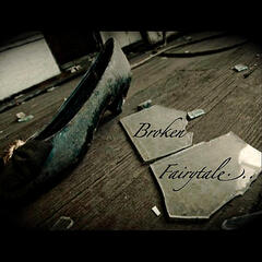 Broken Fairytale - EP