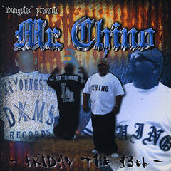 Mr Chino - Friday the 13th