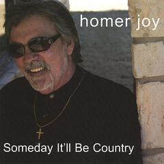 Someday It'll Be Country