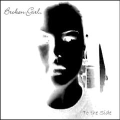 Broken Girl to the Side