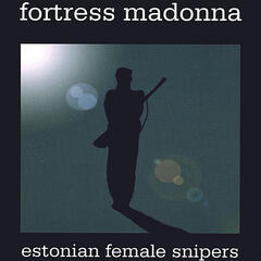 Estonian Female Snipers EP