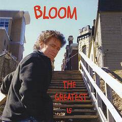 Bloom The Greatest 15
