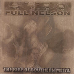 The Rise of Southern Metal (enhanced CD w/ video)