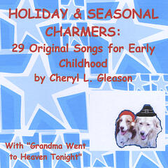 Holiday & Seasonal Charmers: 29 Original Songs for Early Childhood