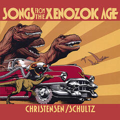 Songs from the Xenozoic Age