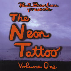The Neon Tattoo Volume One
