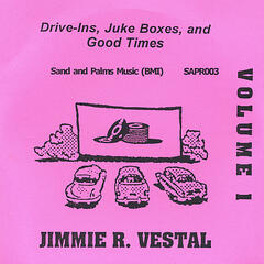 Drive-Ins, Juke Boxes, and Good Times - Volume 1