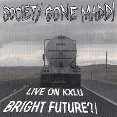 Bright Future?/Live on KXLU