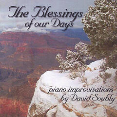 The Blessings of Our Days