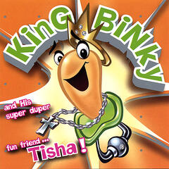 King Binky and His Super Duper Fun Friend Tisha